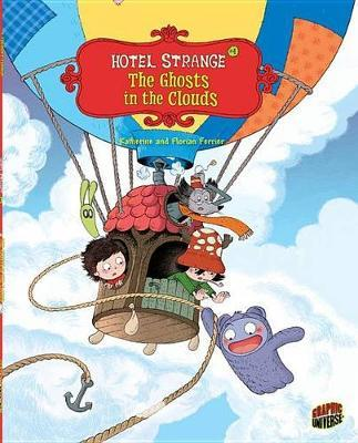 The Ghosts in the Clouds (Hotel Strange #4)