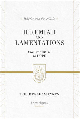 PTW: Jeremiah and Lamentations: From Sorrow to Hope