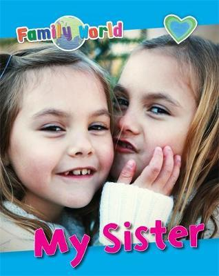 My Sister (Family World)