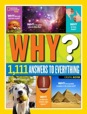 Why?: 1,111 Answers to Everything
