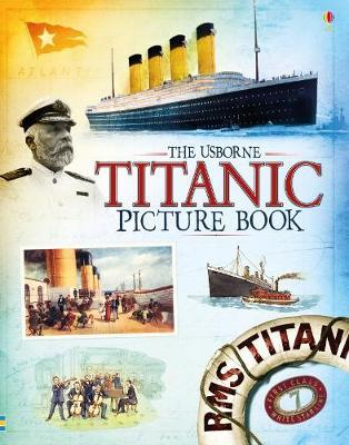 The Usborne Titanic Picture Book