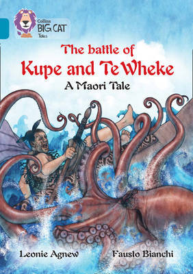The Battle of Kupe and Te Wheke