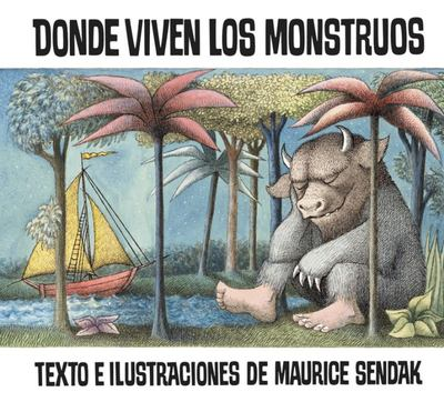 Donde Viven Los Monstruos (Where the Wild Things Are Spanish)