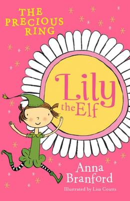 The Precious Ring (Lily the Elf #2)