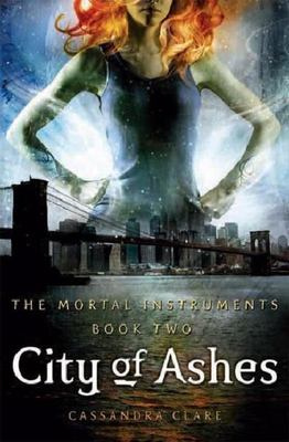 City of Ashes (#2 The Mortal Instruments)