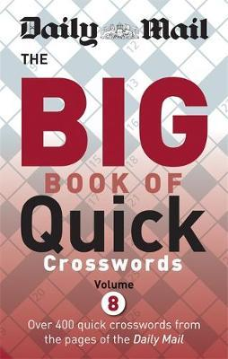 Daily Mail Big Book of Quick Crosswords: Volume 8