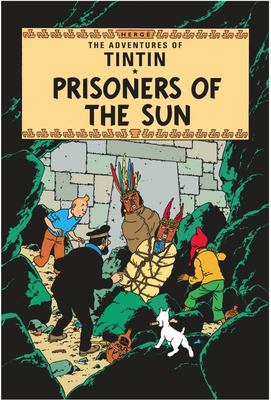 Prisoners of the Sun (Tintin #14)