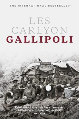 Gallipoli (Centenary Edition)
