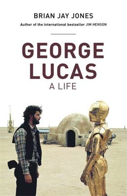 George Lucas - A Life