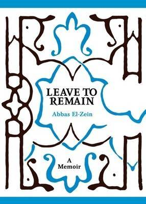 Leave to Remain : Chronicles of a foreign arab