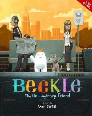 The Adventures of Beekle: The Unimaginary Friend (HB)