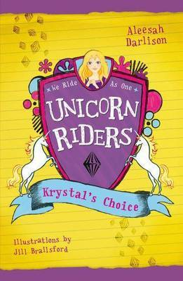 Krystal's Choice (Unicorn Riders #3)