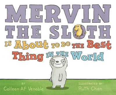 Mervin the Sloth is About to do the Best Thing in the World