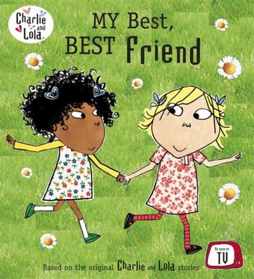 My Best, Best Friend (Charlie and Lola)