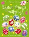 Easter Things to Make and Do (Usborne Activities)