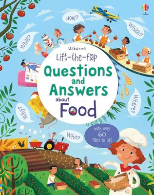 Food (Lift-The-Flap Questions and Answers)