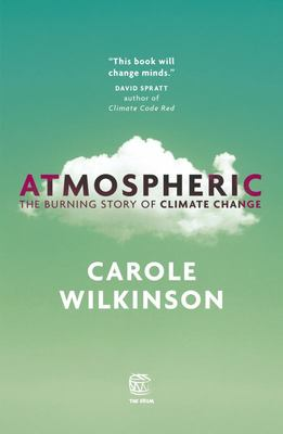 Atmospheric: The Burning Story of Climate Change