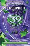 Flashpoint (39 Clues Unstoppable #4)
