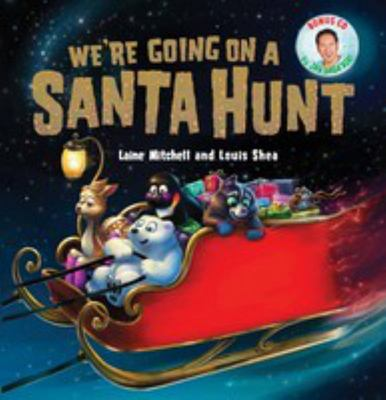 We're Going on a Santa Hunt (With CD)