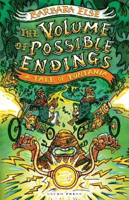 The Volume of Possible Endings (Tales of Fontania #3)