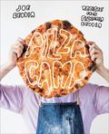 Pizza Camp : Recipes from Pizzeria Beddia