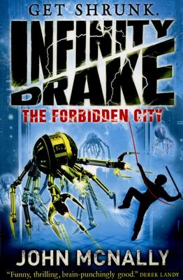 The Forbidden City (Infinity Drake #2)