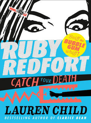 Catch your Death (Ruby Redfort #3 HB)