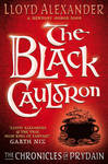The Black Cauldron (Chronicles of Prydain #2)