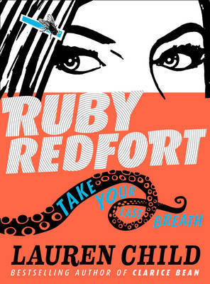 Take Your Last Breath (Ruby Redfort #2 HB)