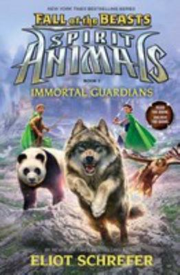 Immortal Guardians (Spirit Animals: Fall of the Beasts #1)