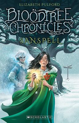 Sanspell (Bloodtree Chronicles #1)