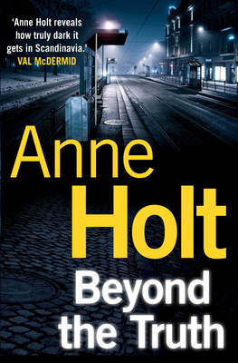 Beyond the Truth (Hanne Wilhelmsen #7)