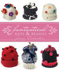 Fantastical Hats and Batty Beanies