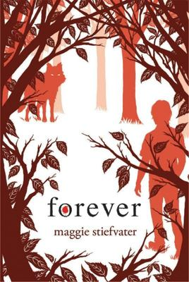 Forever (Wolves of Mercy Falls #3)