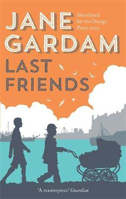 Last Friends (Old Filth # 3)