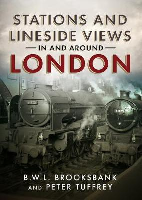 Stations and Lineside Views in and Around London