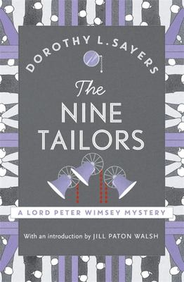The Nine Tailors: Lord Peter Wimsey