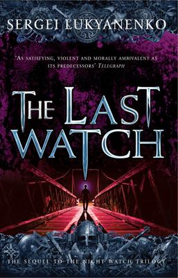 The Last Watch (Night Watch 4)