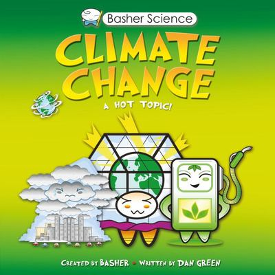 Climate Change (Basher Science)