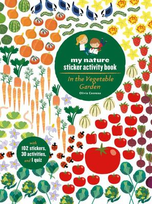 In the Vegetable Garden : My Nature Sticker Activity Book