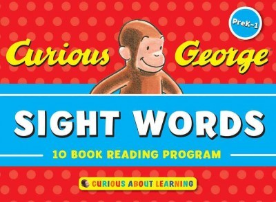 Curious George Sight Words PreK-1 : 10 Book Reading Program