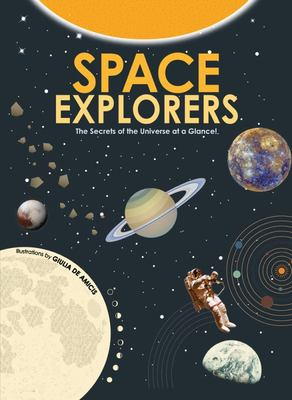 Space Explorers: 20 Infographics to Explore the Universe
