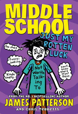 Just My Rotten Luck (Middle School #7)