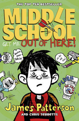 Get Me Out of Here! (Middle School #2)