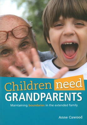 Children Need Grandparents