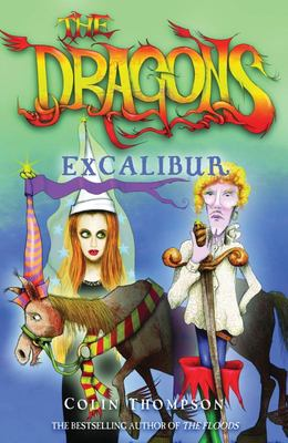 Excalibur (The Dragons #2)