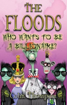 Who Wants To Be A Billionaire? (The Floods #9)