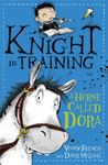 A Horse Called Dora (Knight in Training #2)