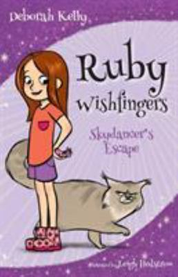 Skydancer's Escape (Ruby Wishfingers #1)