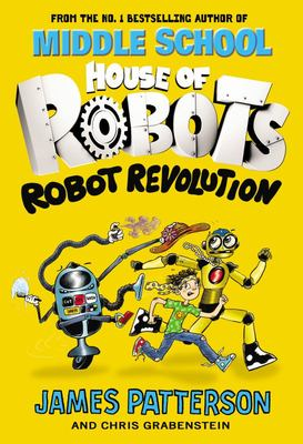 Robot Revolution (House of Robots #3)